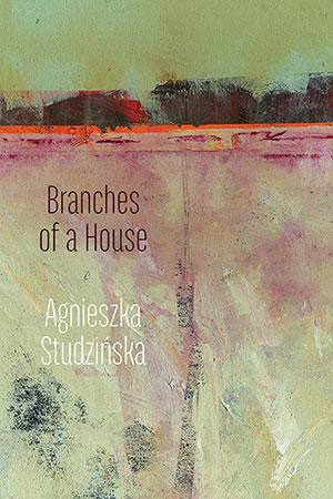 agnieszka-studzinska-branches-of-a-house copy
